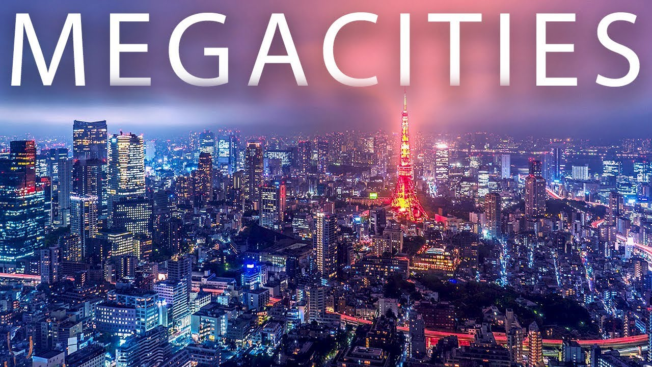 Megacities of the World