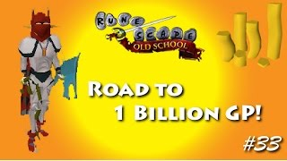 Runescape - Road to 1B - Ep: 33