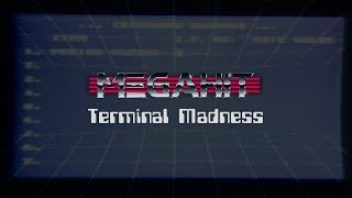 Megahit - Terminal Madness (Official video)