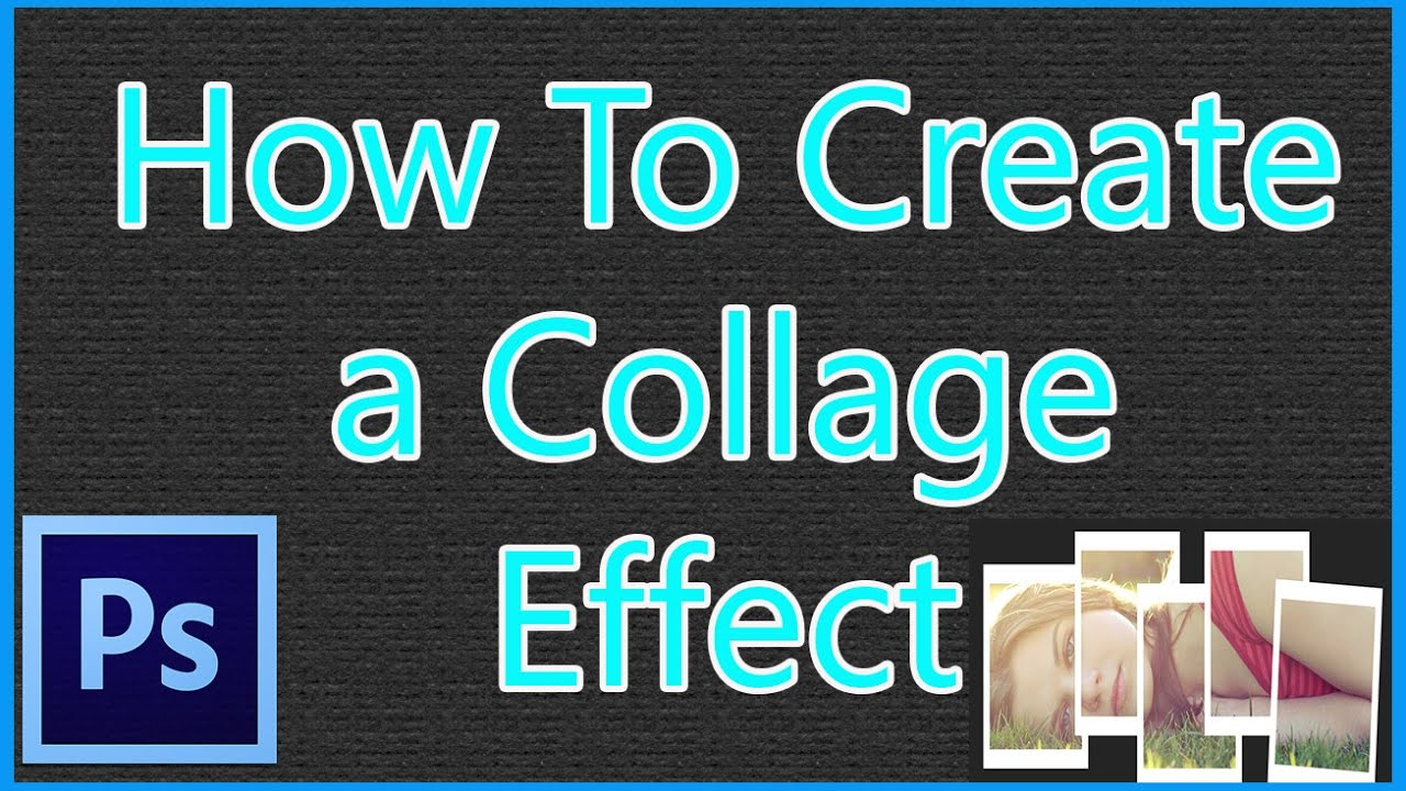 How To Create A Collage Effect Lang