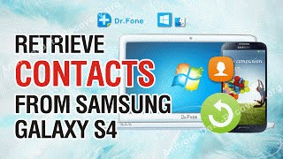 How to Retrieve Lost or Deleted Contacts from Samsung Galaxy S4 (Mini/Active)
