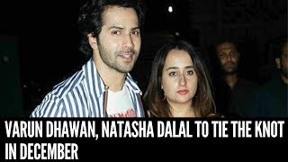 Varun Dhawan, Natasha Dalal to Tie the Knot in December