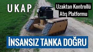 UKAP - Katmerciler İnsansız Kara Aracı