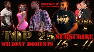 QUEENZFLIP: TOP 25 WILDEST MOMENTS IN BATTLE RAP EP 3 FT @JAZTHERAPPER (15 - 11)