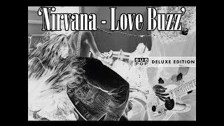 Download lagu Nirvana - 'Love Buzz' [Traducida]