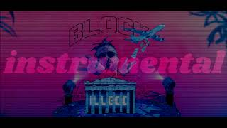 iLLEOo - BLOCK prod. NIGHTGRIND ( Instrumental Remake by.Ank Beats )