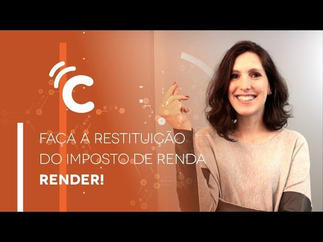 Dicas para usar bem a Restituição do IR, com Carol Sandler