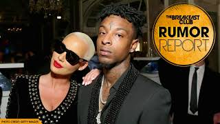 Amber Rose Gets Rejected By Ex-Boyfriend 21 Savage