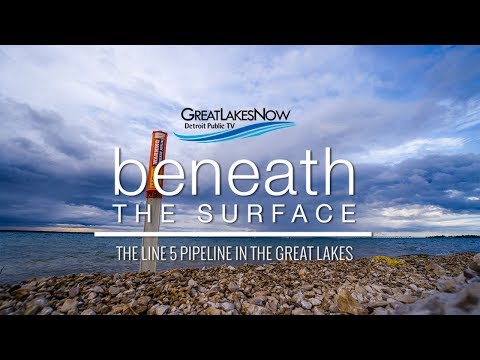 Beneath the Surface: The Line 5 Pipeline in the Great Lakes | Great Lakes Now