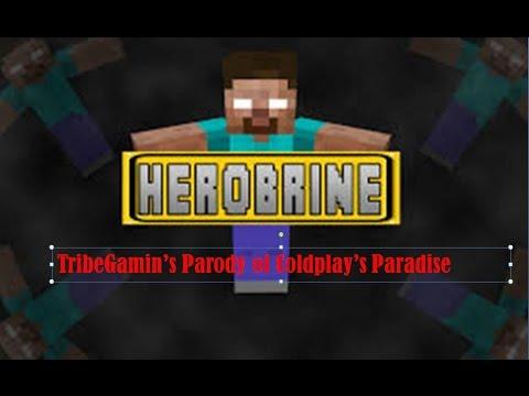Herobrine a Minecraft Parody of Coldplays - Paradise