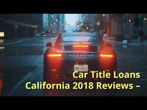 Car Title Loans California 2018 Reviews Tnl Car Title Loans
