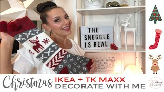 CHRISTMAS DECORATE WITH ME 2019 - IKEA  TK MAXX  THE SUNDAY STYLIST