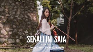 Sekali Ini Saja - Glenn Fredly Violin Cover by Kezia Amelia
