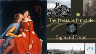 The Pleasure Principle - Sigmund Freud
