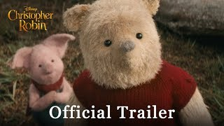 Christopher Robin (2018) - Official Trailer - Ewan McGregor, Hayley Atwell