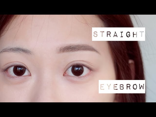 ???????? ???+??? [??]  3 Eyebrow Styles Part 1-Straight Brows