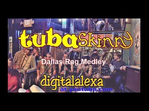 Tuba Skinny - Dallas Rag Medley