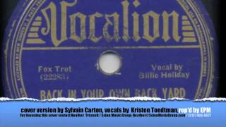 """Billie Holiday """"Back In Your Own Backyard"""" cover by Sylvain Carton"""