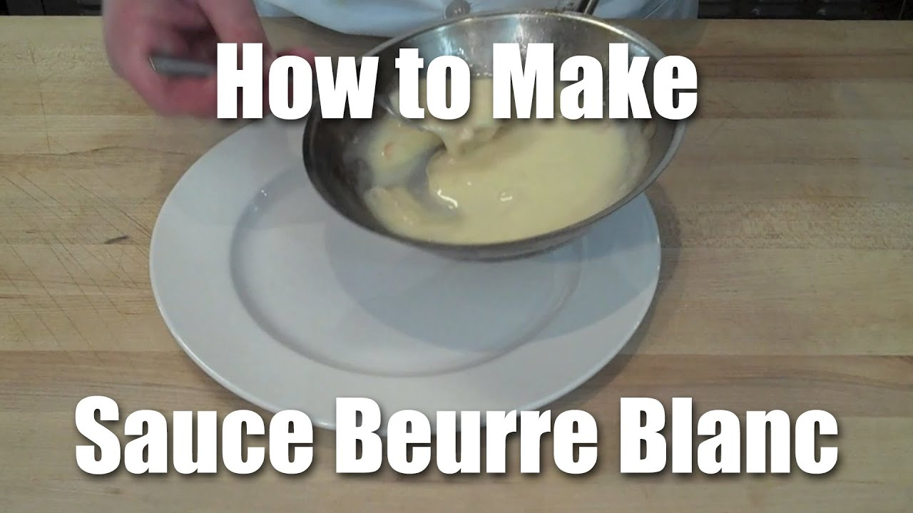 How to make a beurre blanc youtube