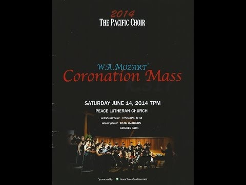 2014 The Pacific Choir (더 퍼시픽 콰이어) - W.A.Mozart Coronation Mass
