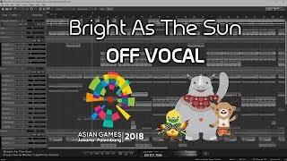 Bright As The Sun ( Ginan Nanz Remix ) Instrumental