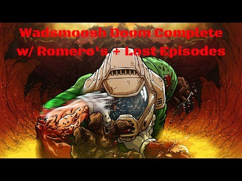 Wadsmooshed Doom Complete w/ Brutal Pack V9 - Part 1