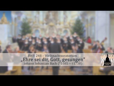 """Johann Sebastian Bach (1685-1750) """"Ehre sei dir, Gott, gesungen"""""""