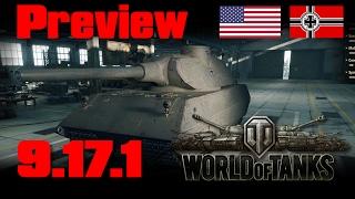 World of Tanks - Preview 9.17.1 - Nouveaux Allemands