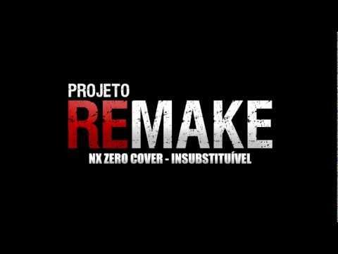 NX Zero Cover - Insubstituível (Projeto Remake)