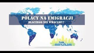Tam gdzie da się żyć - Polacy na emigracji w UK i w Irlandii