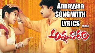 Annaya Anavante Full Song With Lyrics - Annavaram Songs - Pawan Kalyan, Asin, Sandhya