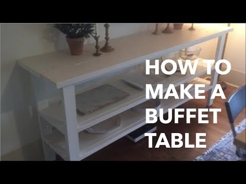 How To Make A Buffet Table You