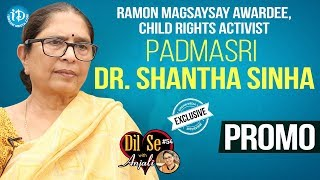 Child Rights Activist Padma Shri Awardee Dr. Shantha Sinha Interview - Promo | Dil Se With Anjali 54
