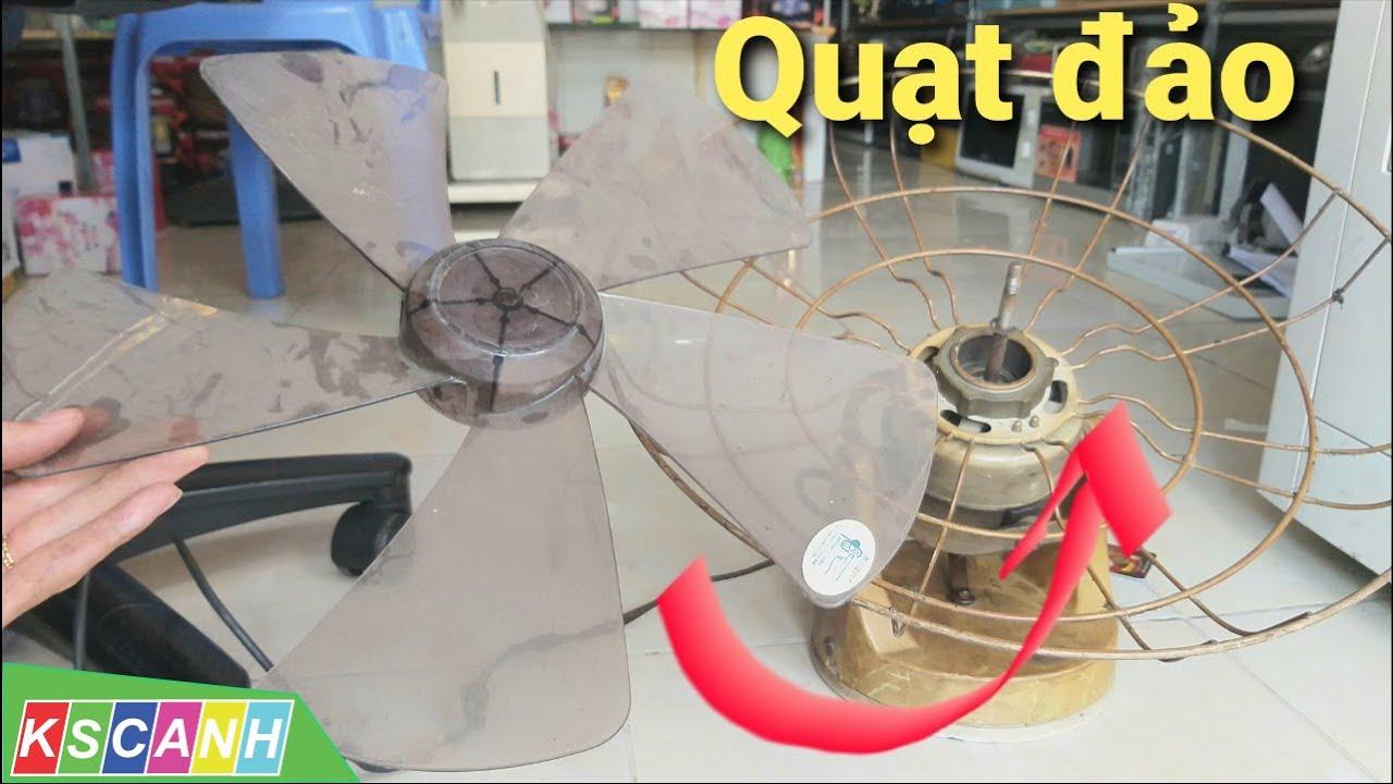 Sửa quạt đảo trần, quạt đứt dây điện, quạt mất cánh, khóa cánh và lồng, thay cánh quạt, thay dây