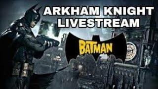 Batman Arkham Knight: - Walkthrough Gameplay Livestream! Part 8/Collecting Ridder Trophies