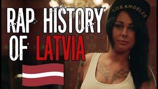 HISTORY OF RAP IN LATVIA (1997-2018)
