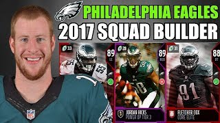 PHILADELPHIA EAGLES 2017 SQUAD BUILDER! Madden 18 Ultimate Team Gameplay
