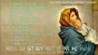 tuyển tập thánh ca hay nhất- mai thiên vân [mẹ maria]
