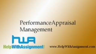 Http://www.helpwithassignment.com/human-resources-assignment-help performance appraisal in human resource managem the video aims at explaining ap...