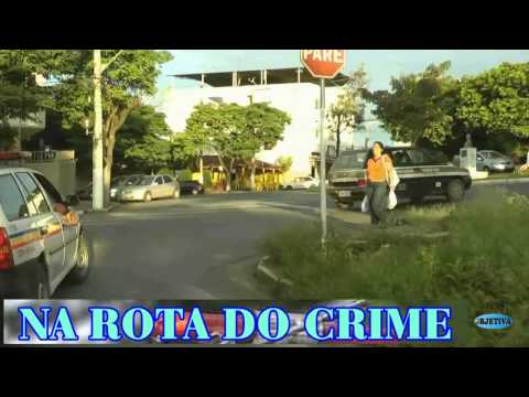 TV OBJETIVA BARBACENA # NA ROTA DO CRIME 30-04-2015