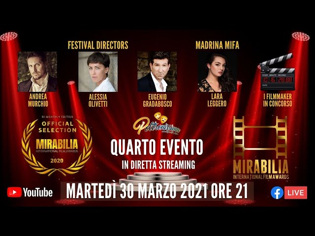 30.03.2021 - Mirabilia International Film Awards - Quarto evento bimensile
