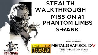 Metal Gear Solid V: The Phantom Pain Stealth Walkthrough - Mission #1 - S-RANK (PC-1080p/60fps)