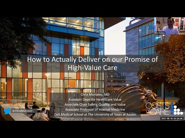 How to Actually Deliver on our Promise of High-Value Care