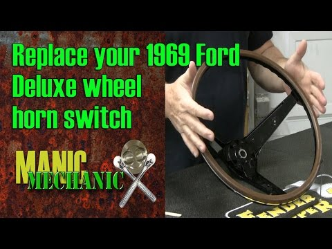 How To Install And Test A 1969 Ford Rim Blow Switch Episode 6 Manic Mechanic
