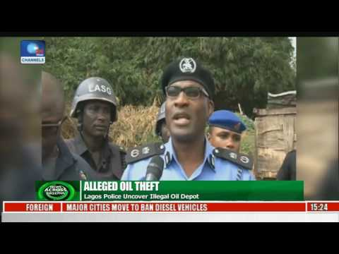 News Across Nigeria: Lagos Police Uncover Illegal Oil Depot Pt 3