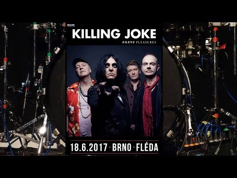 Killing Joke /+ Grave Pleasures/