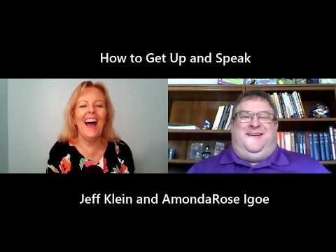 HOW TO GET UP AND SPEAK... AmondaRose Igoe and Jeff Klein