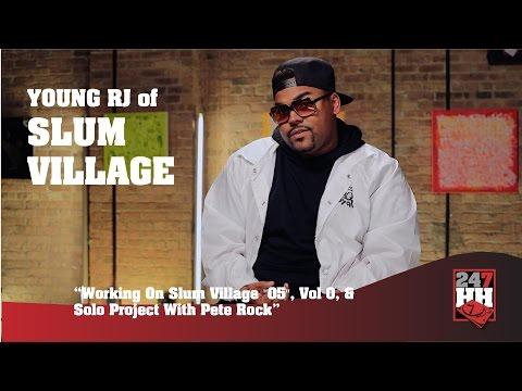 "Young RJ - Working On Slum Village ""05"", Vol 0, Solo Project With Pete Rock (247HH Exclusive)"