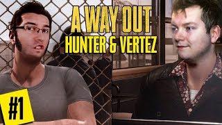 A WAY OUT PL #1 - UCIEKAMY Z HUNTEREM Z WIĘZIENIA!   Vertez & Hunter