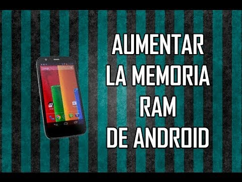 Como aumentar la memoria RAM de mi celular Android | Quitar lag ...
